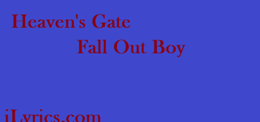 Heaven's Gate Lyrics - Fall Out Boy