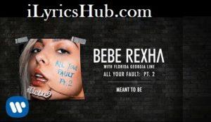 Meant to Be Lyrics - Bebe Rexha