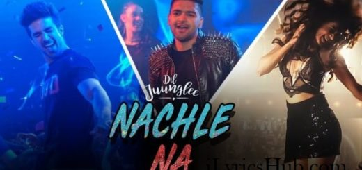 Nachle Na Lyrics (Full Video) - Guru Randhawa, Neeti Mohan