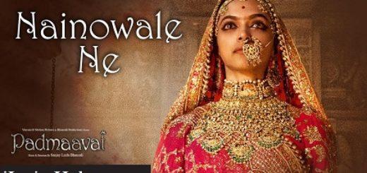 Nainowale Ne Lyrics (Full Video) - Padmaavat