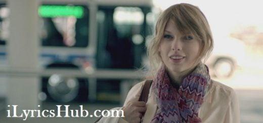 Ours Lyrics (Full Video) - Taylor Swift