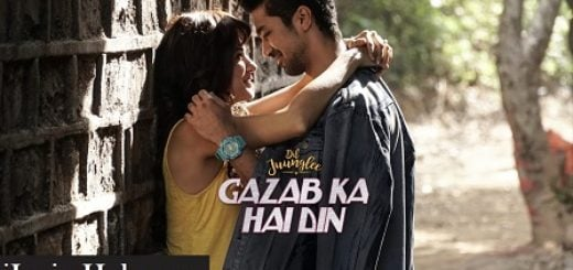Gazab Ka Hai Din Lyrics (Full Video) - Dil Juunglee
