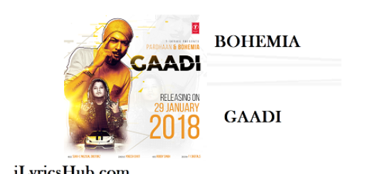 Gaddi Lyrics - Bohemia, Pardhan (Full Video)