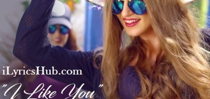 I Like You Lyrics - Ravneet Singh