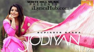 Jodiyan Lyrics (Full Video) - Rupinder Handa