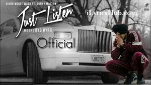 Just Listen Lyrics (Full Video) - Sidhu Moose Wala Ft. Sunny Malton