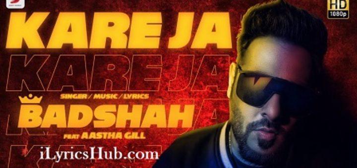 Kare Ja Lyrics - Badshah Ft. Aastha Gill