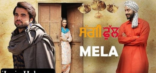 Mela Lyrics (Full Video) - Ninja, Saggi Phull