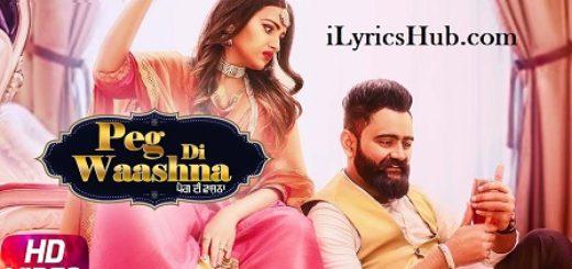 Peg Di Washna Lyrics - Amrit Maan Ft. Dj Flow