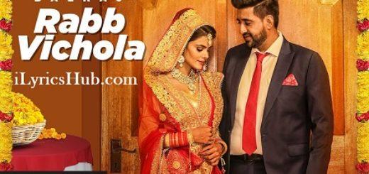 Rabb Vichola Lyrics (Full Video) - Balraj, G Guri, Singh Jeet