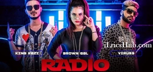 Radio Lyrics - Brown Gal, King Kazi