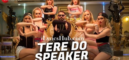 Tere Do Speaker Lyrics (Full Video) - Mr. Joker, Ankur Yashraj Akr