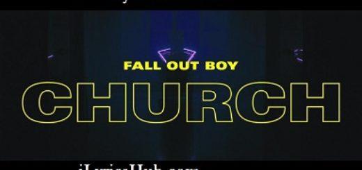 Church Lyrics - Fall Out Boy