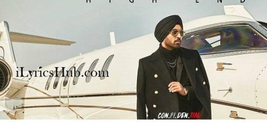 High End Lyrics - Diljit Dosanjh