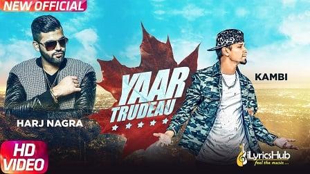 Yaar Trudeau Lyrics - Kambi