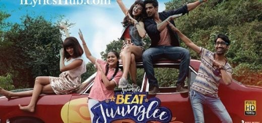 Beat Juunglee Lyrics (Full Video) - Dil Juunglee