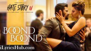 Boond Boond Lyrics (Full Video) - Urvashi Rautela, Vivan B
