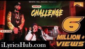 Challenge Lyrics - Ninja   Sidhu Moose Wala, Byg Byrd  