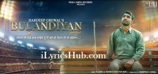 Hardeep Grewal Lyrics (Full Video) - Bulandiyan