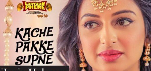 Kache Pakke Supane Lyrics (Full Video) - Happy Raikoti, Roshan Prince