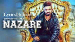 Nazare Lyrics - Resham Singh Anmol