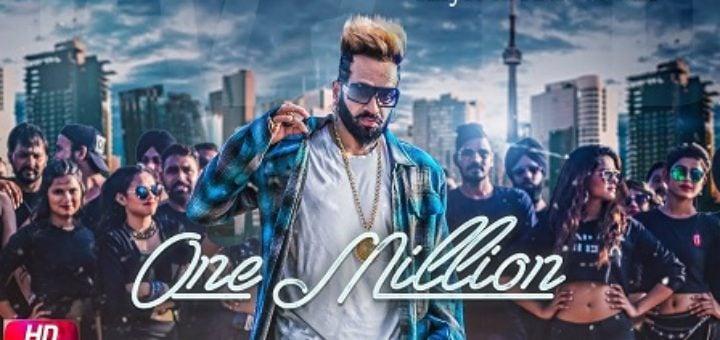 One Million Lyrics - Jazzy B Ft. DJ Flow