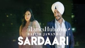 Sardaari Lyrics (Full Video) - Rajvir Jawanda Ft. Desi Crew