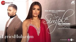 So Simple Lyrics (Full Video) - Jaz Dhami, Bambi Bains