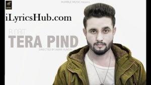 Tera Pind Lyrics (Full Video) - R Nait