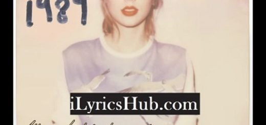 All You Had To Do Was Stay Lyrics (Full Video) - Taylor Swift