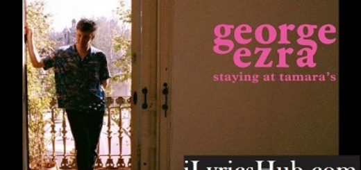 All My Love Lyrics - George Ezra