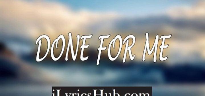 Done For Me Lyrics - Charlie Puth, feat. Kehlani
