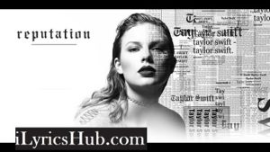 Call It What You Want Lyrics - Taylor Swift