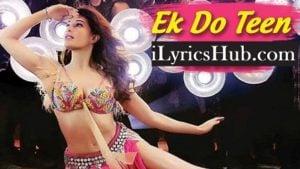 Ek Do Teen Lyrics Baaghi 2 | Jacqueline Fernandez