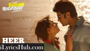 Heer Lyrics (Full Video)-Mika Singh & Mahalakshmi