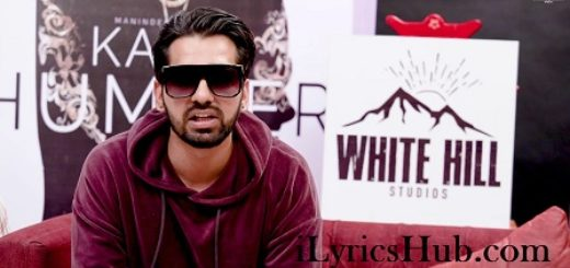 Kaali Hummer Lyrics (Full Video) - Maninder Buttar | Happy Raikoti