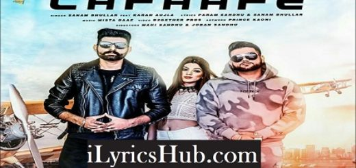 Lafaafe Lyrics (Full Video) - Sanam Bhullar, Karan Aujla