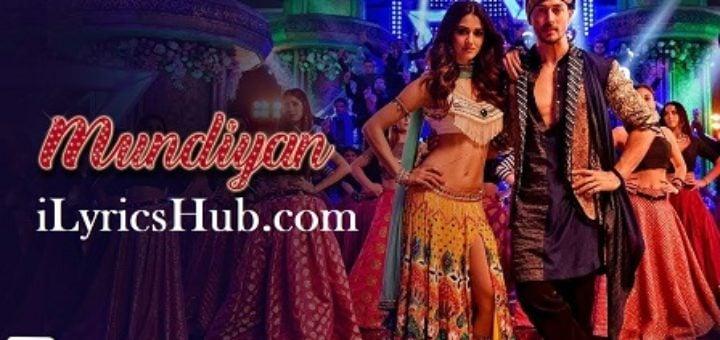 Mundiyan Lyrics - Baaghi 2 | Tiger Shroff, Disha Patani