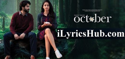 Manwa Lyrics - October |Sunidhi Chauhan, Shantanu Moitra