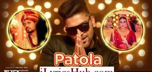 Patola Lyrics (Full Video) - Guru Randhawa | Irrfan Khan & Kirti Kulhari