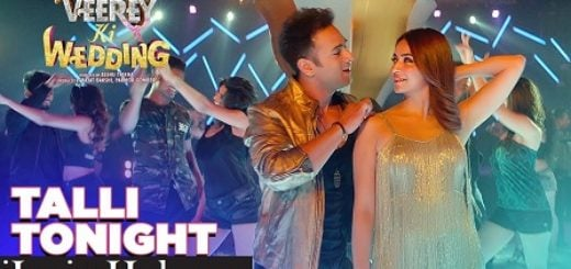 Talli Tonight Lyrics (Full Video) - Neha Kakar, Deep Money