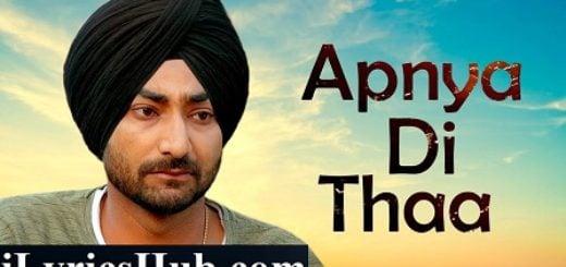 Apnya Di Thaa Lyrics (Full Video) - Ranjit Bawa | Khido Khundi
