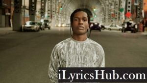 Asap Forever Lyrics (Full Video) - Asap Rocky