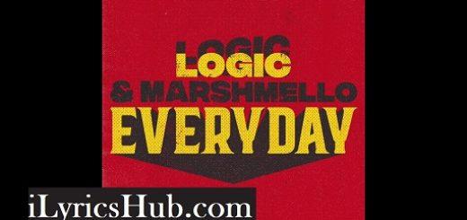 Everyday Lyrics (Full Video) - Logic, Marshmello