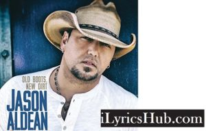 Show You Off Lyrics - Jason Aldean