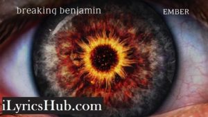 The Dark of You Lyrics (Full Video) - Breaking Benjamin