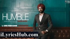 Humble Lyrics (Full Video) - Tarsem Jassar
