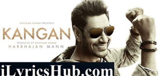 Kangan Lyrics - Harbhajan Mann, Jatinder Shah