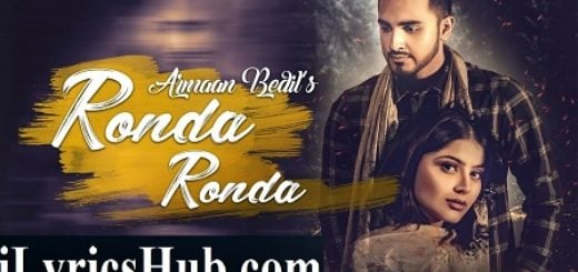Ronda Ronda Lyrics (Full Video) - Armaan Bedil, Veet Baljit