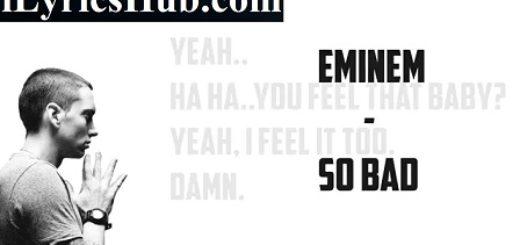So Bad Lyrics
